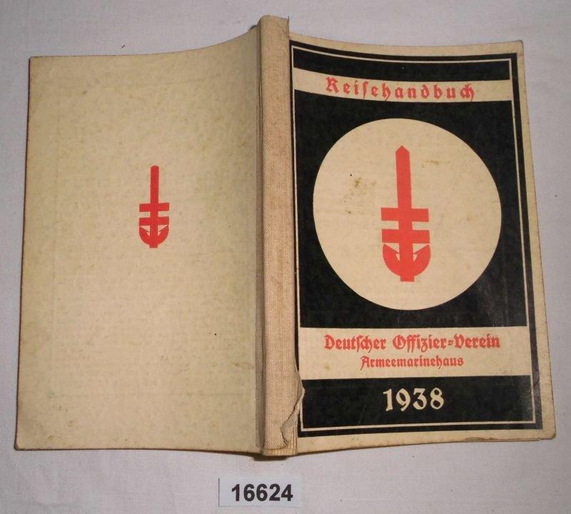 1930315510_Berlin-Charlottenburg-Herausgeber-Deutscher-Offizier-Verein-ArmeemarinehausReisehandbuch-des-seit.jpg.aa9f41169294da90ad730dd89d5e363f.jpg